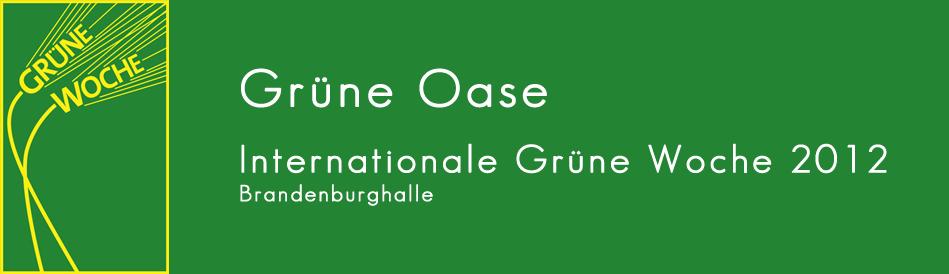 Die Grüne Oase auf der Internationalen Grünen Woche 2012